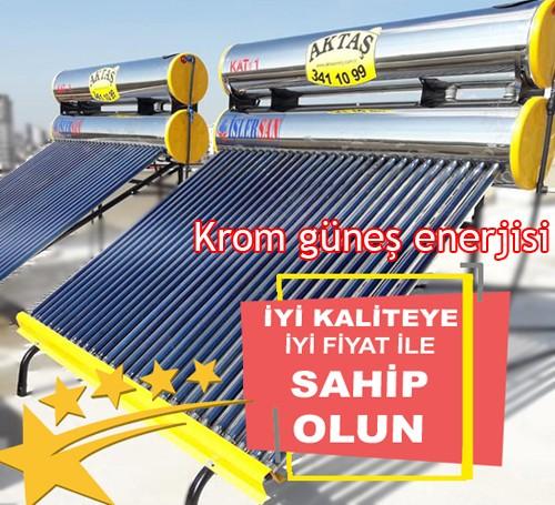 Krom Güneş Enerjisi Fiyatı